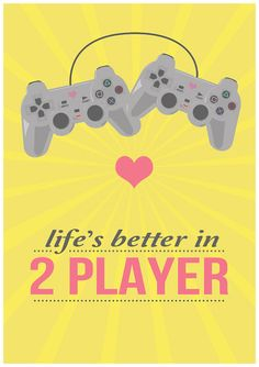 """Print of the Day:  mahlibombing:  """"Life's better in 2 player""""by Oh, Dear Molly  A3 Prints for $19 from Etsy"""