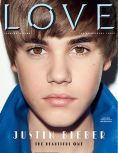 LOVE Magazine | Spring 2011 | Kate Moss & Justin Bieber Covers | F ...