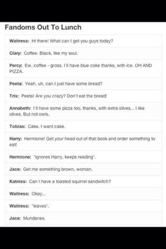 This is exactly what would happen if the Divergent, Hunger Games, Mortal Instruments, Harry Potter, and Percy Jackson fandom characters went out to lunch. So NOW I have to go read Percy Jackson and Mortal Instruments Fandoms Unite, Cassandra Clare, Jace Lightwood, Shadowhunters, The Hunger Games, Out To Lunch, Eat Lunch, Fandom Crossover, Percy Jackson Fandom