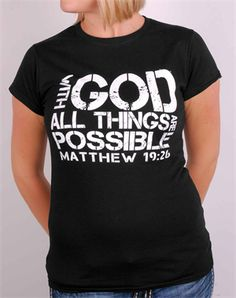 All Things Possible - Great Christian Shirts for $19.99