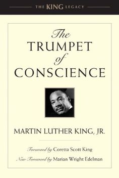 The Trumpet of Conscience (King Legacy) by Dr. Martin Luther King Jr. http://www.amazon.com/dp/0807001708/ref=cm_sw_r_pi_dp_76PIwb067P2FE