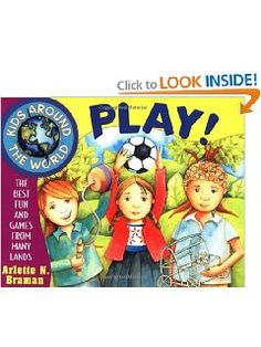 Amazon.com: Kids Around the World Play!: The Best Fun and Games from Many Lands