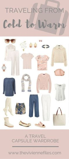 How to pack a travel capsule wardrobe when travelling from cold to warm weather destinations.