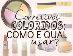 Corretivos coloridos: Como e qual usar? - Segredos de beleza by Elis Falcão