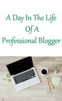 A day in the life of a professional blogger. What the day to day life of blogging for a living looks like.