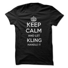 Keep Calm and let KLING Handle it Personalized T-Shirt  - #gift wrapping #day gift. PURCHASE NOW => https://www.sunfrog.com/Funny/Keep-Calm-and-let-KLING-Handle-it-Personalized-T-Shirt-LN.html?id=60505