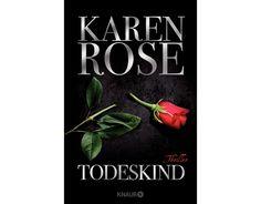 """""""Todeskind"""" von Karen Rose #Krimi #Weltbild #spannend"""