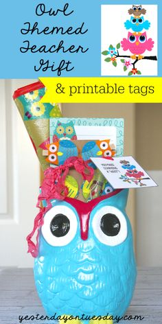 Owl Themed Teacher Appreciation Gift and printable tags. Fun gift for your child's favorite teacher!