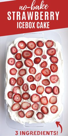 No-Bake Strawberry Icebox Cake Recipe!