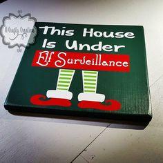This House is Under Elf Surveillance Wooden Sign by TheCraftZone