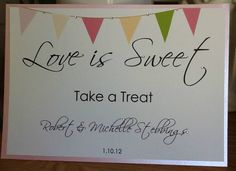 Love is sweet Personalised Bunting, Personalized Wedding, Sweet Carts, Candy Cart, Wedding Styles, Wedding Ideas, Love Is Sweet, Wedding Supplies, Sweet Treats