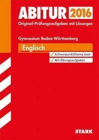 Abiturprüfung Baden-Württemberg - Englisch - Rainer Jacob, Andrea Bailer, Lindsey Haas, Erich Brauch, Dirk Großklaus