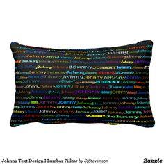Johnny Text Design I Lumbar Pillow