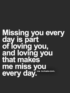 I miss you........ something frequently said by you unprompted, your heart your soul knows what is right ....... I love you - sweetness7216