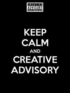 Creative Advisory Explicit Communication - Creative Advisory #CreAd