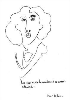 """""""You can never be overdressed or undereducated."""" –Oscar Wilde (illustration by Helen Bullock)"""