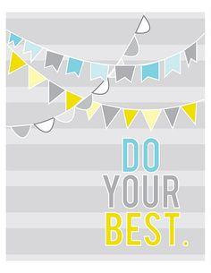DO YOUR BEST. #freeprintable