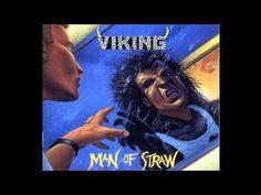 Viking-Man of Straw! This thrash metal band definitely should have gotten way more recognition. Heavy Metal, Star Force, Pat Benatar, Viking Men, Great Albums, Song One, Thrash Metal, Us Man, Metal Bands