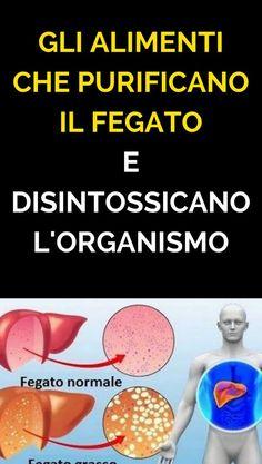 Gli alimenti che PURIFICANO il Fegato e disintossicano l'organismo