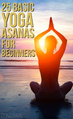 Yoga is a meditative form of exercising that works on the body in stages. As a beginner you cannot do many things. So here are some yoga for beginners asanas that you can start with.