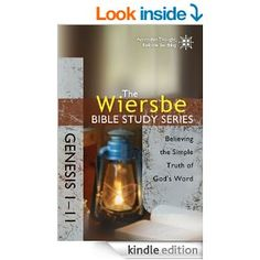 The Wiersbe Bible Study Series: Genesis 1-11: Believing the Simple Truth of God's Word FREE for Kindle