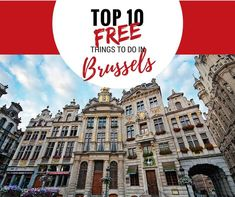 There are plenty of free things to do in Brussels and we've listed 10 of our favourites from free museums in Brussels to the best free walking tour Brussels has to offer.
