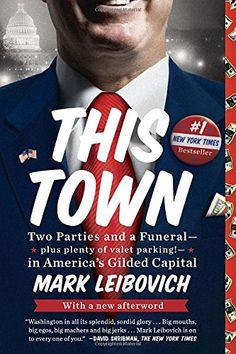 This Town: Two Parties and a Funeral-Plus, Plenty of Valet Parking!-in America's Gilded Capital by Mark Leibovich http://www.amazon.com/dp/0399170685/ref=cm_sw_r_pi_dp_vuFiwb1B1Y6C6