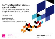La Transformation digitale en entreprise by TNS Sofres via slideshare Technology, Infographic, Business, January, Tech, Tecnologia