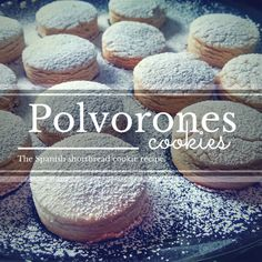 Polvorones: the Spanish shortbread cookie - recipe by FoodieZoolee.com