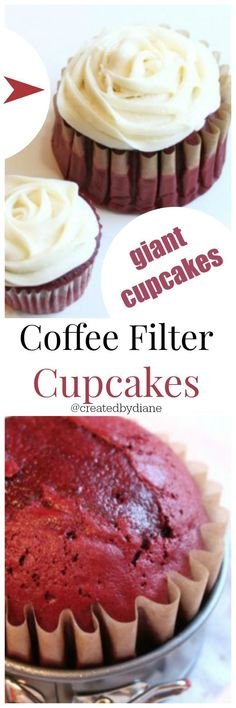 Coffee Filter Cupcakes are GIANT Cupcakes /createdbydiane/