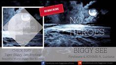 Firebeatz & KSHMR - No Heroes ft. Luciana (Biggy See Bootleg)