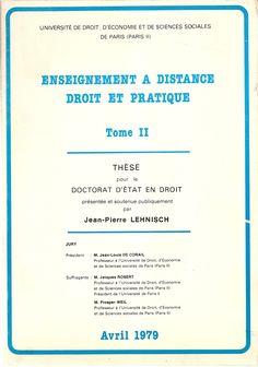 ʺEnseignement à distance, droit et pratique – Tome IIʺ Première thèse d'État sur l'enseignement à distance / Mention très bien – Paris