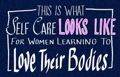 """This Is What Self Care Looks Like For Women Learning To Love Their Bodies.  31. Finding a power phrase.  One way my friend makes herself feel great is surrounding herself with the words, """"Je suis une deesse"""" which means """"I am a goddess"""" in French. It empowers her. —willamettstone"""