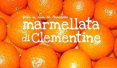 Ricetta della Marmellata di Mandarini Clementine Biologicheeconomica, ecologica, biologica, semplice e buonissima. Devo ringraziare una coppia di amici, Adele ed Emanuele, che qualche