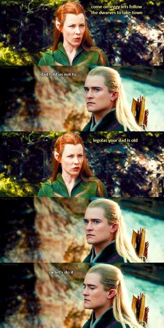 The real reason Tauriel was able to persuade Legolas into following after her. I DON'T KNOW WHY THIS IS SO FUNNY!!! CAN YOU IMAGINE THRANDY HEARING THIS?!?!