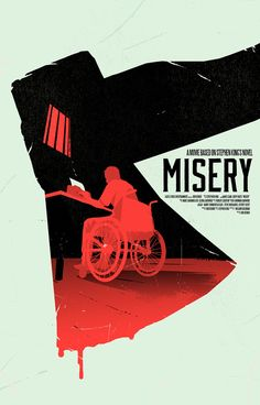 Alternative movie Poster Misery Stephen King Misery by Levent Szabo Horror Movie Posters, Best Movie Posters, Minimal Movie Posters, Cinema Posters, Movie Poster Art, Poster S, Horror Movies, Film Poster Design, Misery Stephen King