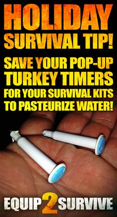 THANKSGIVING SURVIVAL TIP!!! Save your pop-up turkey timers for your survival kits!! You can use these little pop-up turkey timers as a water pasteurization indicators (WAPI) to let you know when your water is hot enough to have killed all pathogens! These little guys go off at 185° F (which is actually 15° hotter than your water needs to be to kill all pathogens!) And they are reusable!!