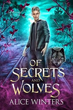 Of Secrets and Wolves (Winsford Shifters Book 1) by Alice Winters (Free) Free Short Stories, Great Stories, Free Romance Books, Best Selling Books, Book 1, The Secret, Comedy, Wolf, Romantic