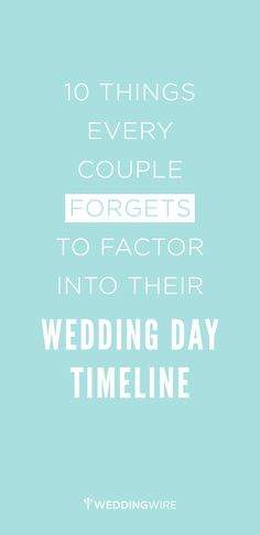 What are some practical things every couple forgets to factor into their wedding timeline? Find out what seven event planners advise you to do the day of!