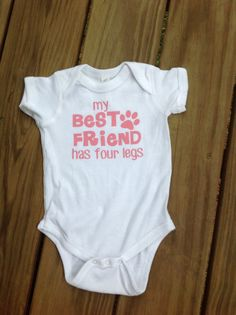 My Best Friend Has Four Legs Onesie Dog Lover Gift Best by WHDinGA