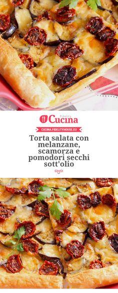 Torta salata con melanzane, scamorza e pomodori secchi sott'olio della nostra utente Giovanna. Unisciti alla nostra Community ed invia le tue ricette!