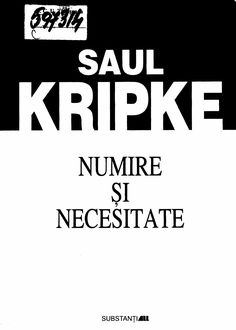 Saul Kripke-Numire Si Necesitate