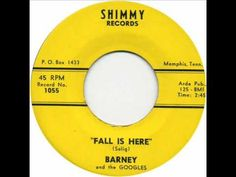 BARNEY & THE GOOGLES- FALL IS HERE