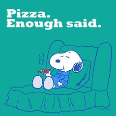 Enough said. Snoopy eating pizza on an easy chair. Peanuts Cartoon, Peanuts Snoopy, Food Cartoon, Cartoon Pics, Snoopy Love, Snoopy And Woodstock, Snoopy Pictures, Snoopy Images, Snoopy Quotes