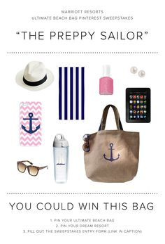 Enter the Marriott Resorts Ultimate Beach Bag Pinterest #Sweepstakes for your chance to win the Preppy Sailor beach bag prize package or a trip to paradise!
