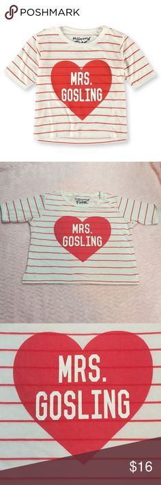 NWOT 'Mrs. Gosling' striped tee crop top Really cute and very comfy material! Brand new without tags! No stains/rips! Great gift for a Ryan Gosling fan! Tops