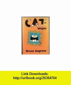 Cat-alogue (9780004103259) Bruce Angrave , ISBN-10: 0004103254  , ISBN-13: 978-0004103259 ,  , tutorials , pdf , ebook , torrent , downloads , rapidshare , filesonic , hotfile , megaupload , fileserve