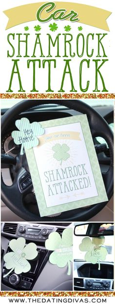 Such a fun St. Patrick's Day surprise - Shamrock Attack his car. Free printable download. www.TheDatingDivas.com