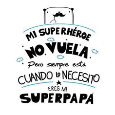 Frases para Padres - Man Tutorial and Ideas Diy Father's Day Gifts, Father's Day Diy, I Love My Father, Mom And Dad, Fathers Day Crafts, Happy Fathers Day, Ty Dye, Daddy Day, Lettering