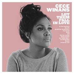 Cece Winans Reveals New Album 'Let Them Fall In Love' Coming in 2017: Exclusive | Billboard